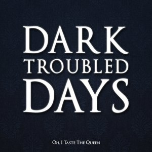Image for 'DARK TROUBLED DAYS'