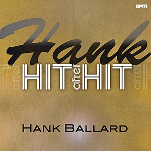 Image for 'Hank - Hit After Hit'
