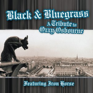 Image for 'Black and Bluegrass: A Tribute to Ozzy Osbourne'