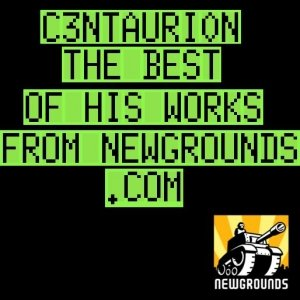 Image for 'The Very Best of C3NTAURI0NS Tracks off Newgrounds.com/audio'