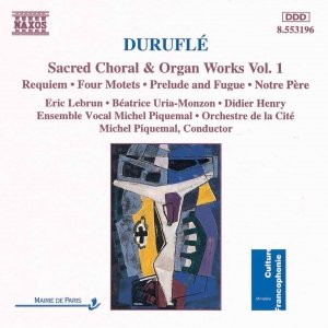 Image pour 'DURUFLE: Requiem / 4 Motets / Prelude and Fugue'