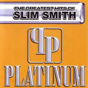 Image for 'Platinum, The Greatest Hits Of Slim Smith'