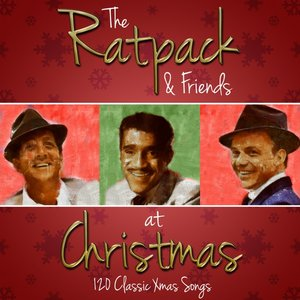 Image for 'The Rat Pack and Friends at Christmas - 120 Classic Xmas Songs'