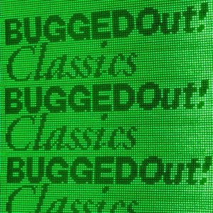 Image for 'Bugged Out! Classics'
