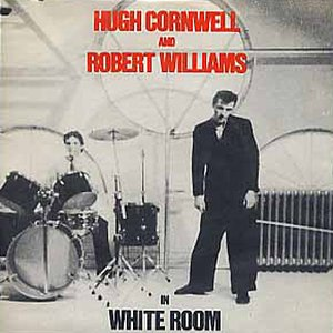 Bild für 'Hugh Cornwell & Robert Williams'