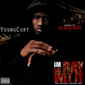 Image for 'Im So Bay Wit It'