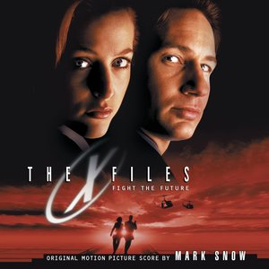 Image for 'The X-Files: Fight the Future'