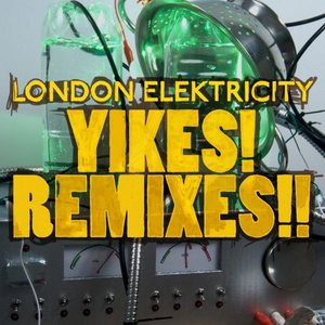Image for 'Yikes! Remixes!!'