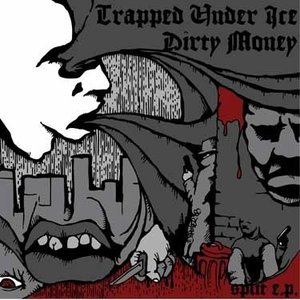 Image pour 'Trapped Under Ice / Dirty Money'