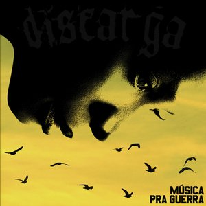 Image for 'Música Pra Guerra'