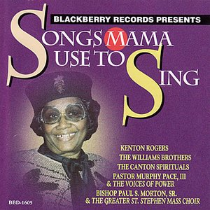 Image for 'Songs Mama Used To Sing'