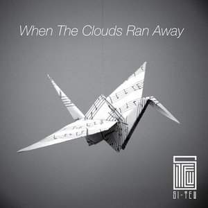 Image for 'When The Clouds Ran Away'