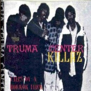 Image for 'Tha Truma Center Killaz'