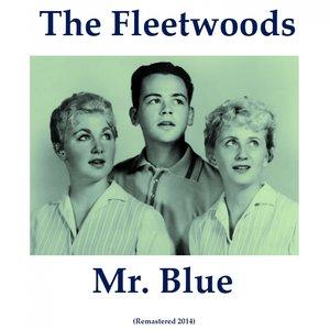 Image for 'Mr. Blue (Remastered 2014)'