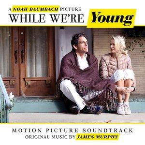 Bild für 'While We're Young'