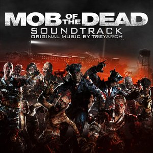 "Image pour 'Call of Duty: Black Ops II Zombies ""Mob of the Dead"" Soundtrack'"