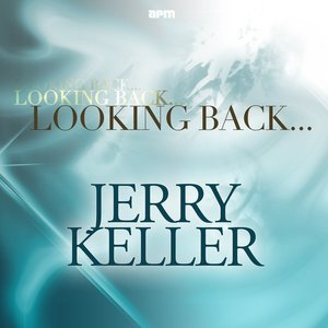 Image for 'Looking Back.....Jerry Keller'
