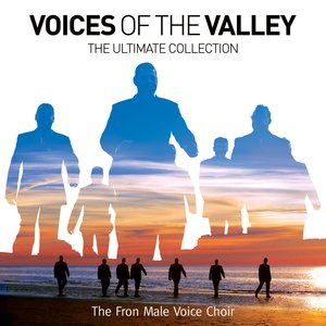 Image for 'Voices Of The Valley: The Ultimate Collection'