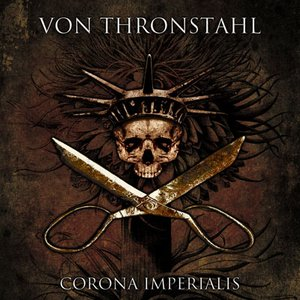 Image for 'Von Thronstahl - Corona Imperialis'