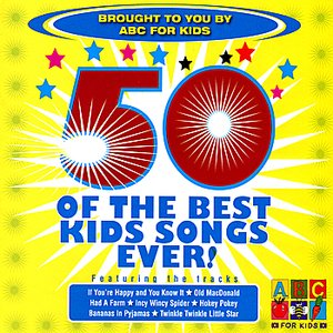 Image for '50 Of The Best Kids Songs Ever!'