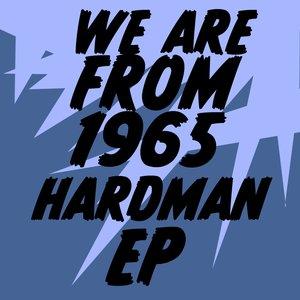 Image for 'Hardman ep'