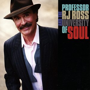 Image for 'Professor RJ Ross And The University Of Soul'