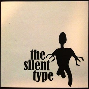 Image for 'the silent type'