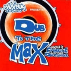 Image for 'Dub To The Max'