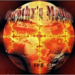 Image for 'Dorothy's Melting'