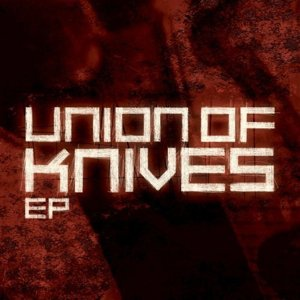 Image for 'Union of Knives EP'
