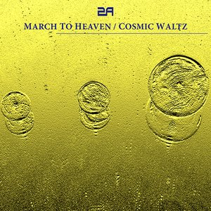 Image pour 'MARCH TO HEAVEN / COSMIC WALTZ'