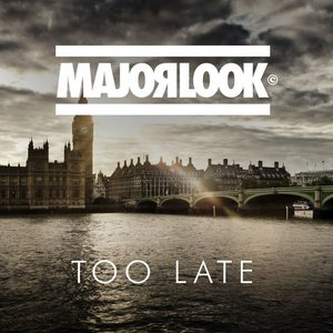 Image for 'Too Late'