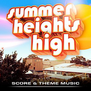 Image pour 'Summer Heights High - Score and Theme Music'