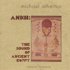 Image for 'Atherton: Ankh - The Sound of Ancient Egypt'