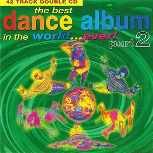 Image for 'The Best Dance Album in the World... Ever! Part 2 (disc 2)'