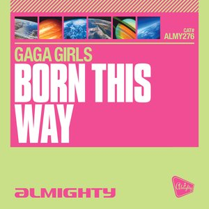 Immagine per 'Almighty Presents: Born This Way'