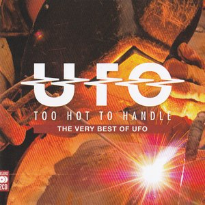 Image for 'Too Hot To Handle: The Very Best Of UFO'