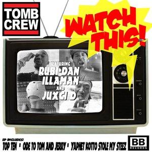 Image for 'Watch This (feat. Rubi Dan, Juxci D & Illaman)'