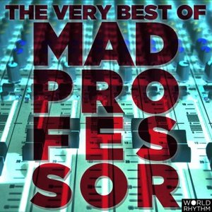 Image for 'The Very Best of Mad Professor'