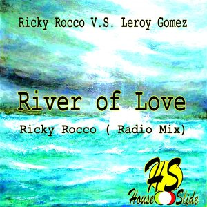 Bild für 'River of Love (feat. The Grimace) (Ricky Rocco Radio Mix)'