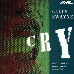 Image for 'Giles Swayne: Cry'