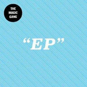 Image for 'The Magic Gang EP'