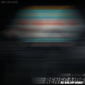Image for 'Renegaide (DJ Kue VIP Remix)'