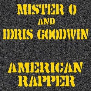 Immagine per 'Mister O & Idris Goodwin - The American Rapper EP'
