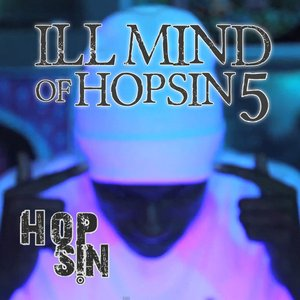 Image for 'Ill Mind Of Hopsin 5'