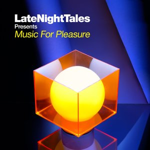 Image for 'LateNightTales Presents Music for Pleasure'