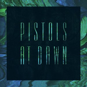 Image for 'Pistols At Dawn'
