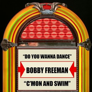 Image for 'Do You Wanna Dance / C'mon And Swim'