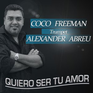 Immagine per 'Quiero Ser Tu Amor (feat. Alexander Abreu)'