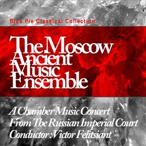 Image pour 'A Chamber Music Concert From The Russian Imperial Court'